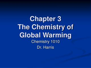 Chapter 3 The Chemistry of Global Warming