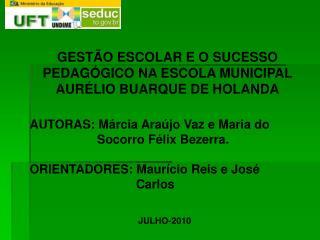 GESTÃO ESCOLAR E O SUCESSO PEDAGÓGICO NA ESCOLA MUNICIPAL AURÉLIO BUARQUE DE HOLANDA