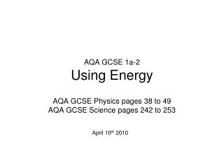 AQA GCSE 1a-2 Using Energy