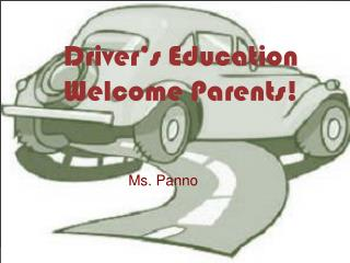 Driver's Education Welcome Parents!
