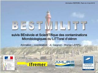 suivis BEnévole et ScientTifique des contaminations MIcrobiologiques du LITToral d'oléron