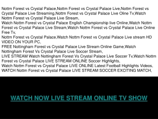NOTTM FOREST vs CRYSTAL PALACE ONLINE SOPCAST TV LINK
