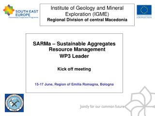 Institute of Geology and Mineral Exploration (IGME) Regional Division of central Macedonia