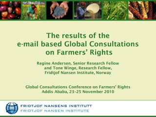 The results of the e-mail based Global Consultations   on Farmers' Rights