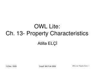 OWL Lite:  Ch. 13- Property Characteristics
