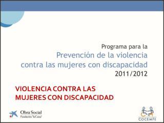 VIOLENCIA CONTRA LAS MUJERES CON DISCAPACIDAD