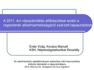 Erdei Virág, Kovács Marcell KSH, Népességstatisztikai főosztály