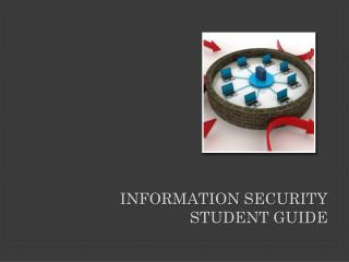 Information Security Student Guide
