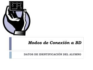 Modos de Conexión a BD