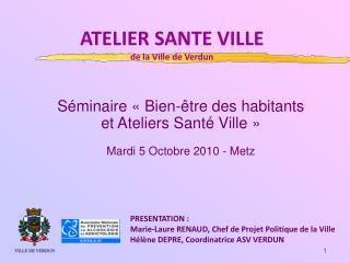 ATELIER SANTE VILLE de la Ville de Verdun