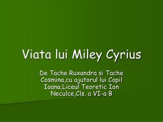 Viata lui Miley Cyrius