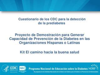 Cuestionario de los CDC para la detecci�n  de la prediabetes