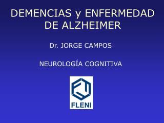 DEMENCIAS y ENFERMEDAD DE ALZHEIMER