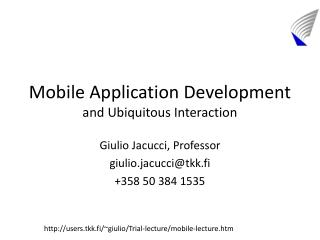 Mobile Application Development and Ubiquitous Interaction