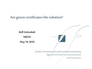 Are green certificates the solution?