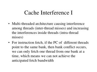 Cache Interference I