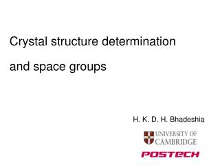 Crystal structure determination and space groups