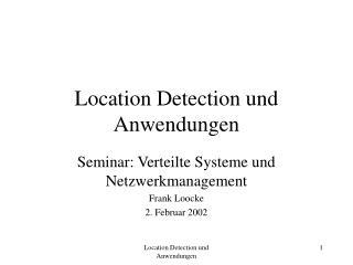 Location Detection und Anwendungen