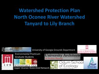 Watershed  Protection Plan  North Oconee River Watershed Tanyard  to Lily Branch
