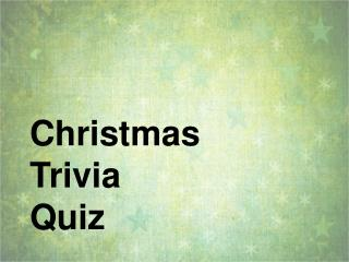 Christmas  Trivia  Quiz