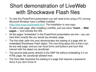 Short demonstration of LiveWeb with Shockwave Flash files