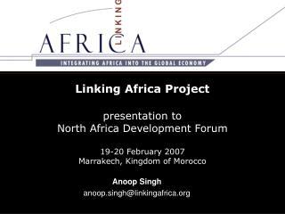 Anoop Singh anoop.singh@linkingafrica