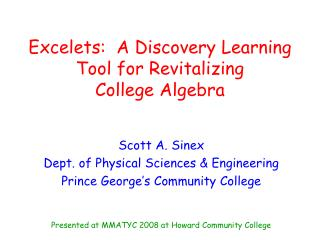 Excelets:  A Discovery Learning Tool for Revitalizing  College Algebra