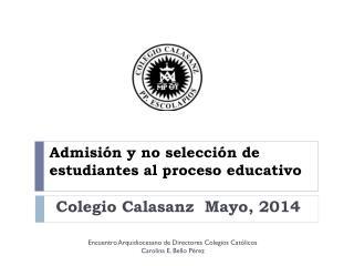 Admisión y no selección de estudiantes al proceso educativo