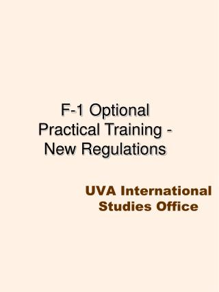 F-1 Optional Practical Training -  New Regulations