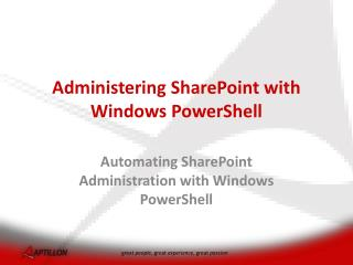 Administering SharePoint with Windows  PowerShell