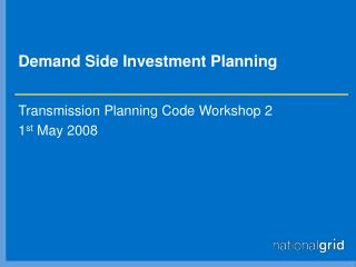 Demand Side Investment Planning