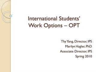 International Students'  Work  Options – OPT