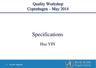 Quality Workshop Copenhagen – May 2014