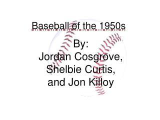 Baseball of the 1950s
