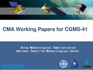 China Meteorological Administration National Satellite Meteorological Center