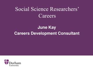 Social Science Researchers' Careers