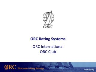 ORC Rating Systems ORC International ORC Club