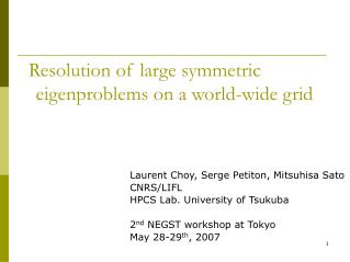 Resolution of large symmetric eigenproblems on a world-wide grid
