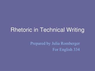 Rhetoric in Technical Writing