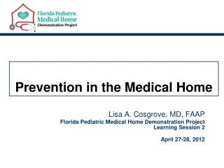 Prevention in the Medical Home