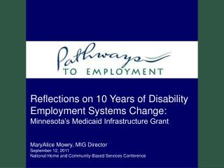 Reflections on 10 Years of Disability Employment Systems Change: