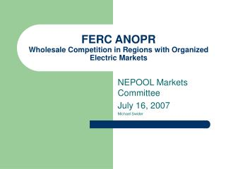 FERC ANOPR Wholesale Competition in Regions with Organized Electric Markets