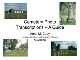 Cemetery Photo  Transcriptions – A Guide