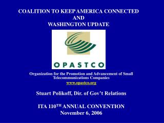 COALITION TO KEEP AMERICA CONNECTED AND WASHINGTON UPDATE