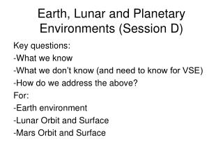 Earth, Lunar and Planetary Environments Session D