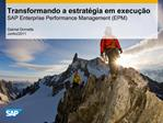 Transformando a estrat gia em execu  o SAP Enterprise Performance Management EPM