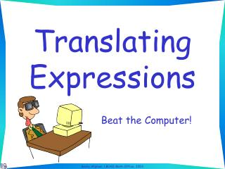 Translating Expressions