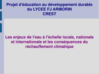 Projet d'éducation au développement durable du LYCEE FJ ARMORIN  CREST