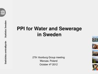 PPI for Water and Sewerage  in Sweden