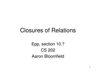 Closures of Relations